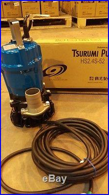 TSURUMI SUB PUMP NEW 110V 50mm HS2.4S-52 DISCHARGE WATER SUCTION SUBMERSABLE